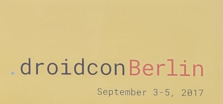 rundum.digital | blog - Konferenz-Blog: Tag #1 @ Droidcon Berlin 2017